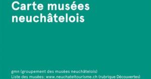 Carte musées neuchâtelois