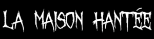 La Maison Hantée Corcelles logo